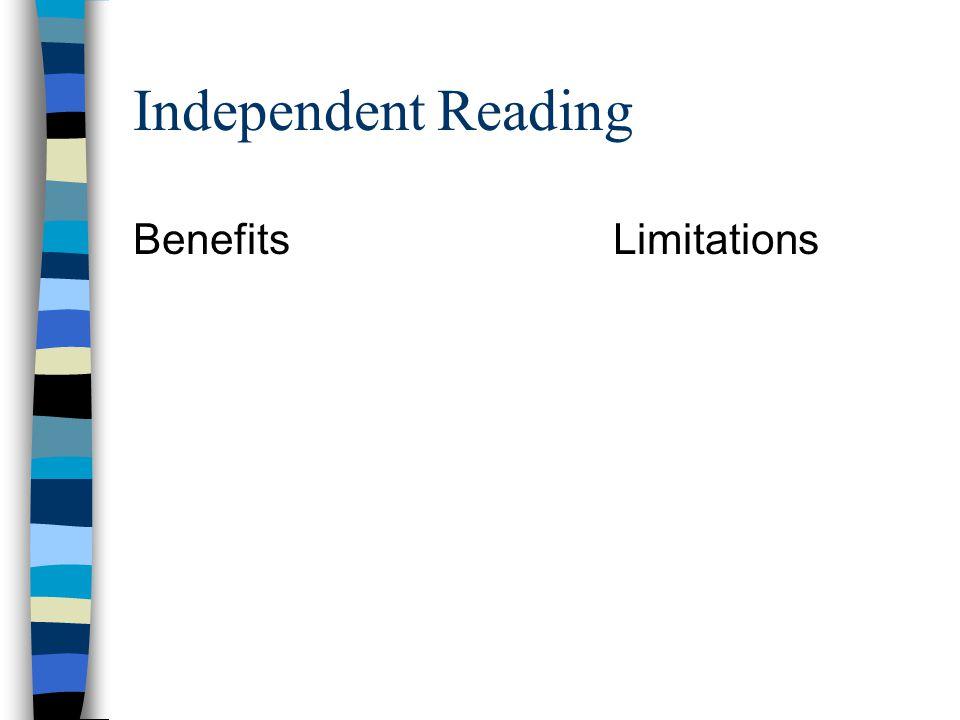 Independent Reading BenefitsLimitations