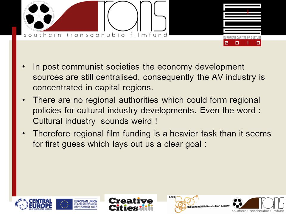 In post communist societies the economy development sources are still centralised, consequently the AV industry is concentrated in capital regions. Th