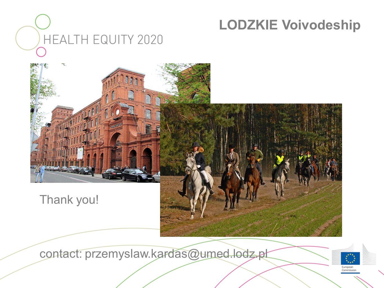 LODZKIE Voivodeship Thank you! contact: przemyslaw.kardas@umed.lodz.pl