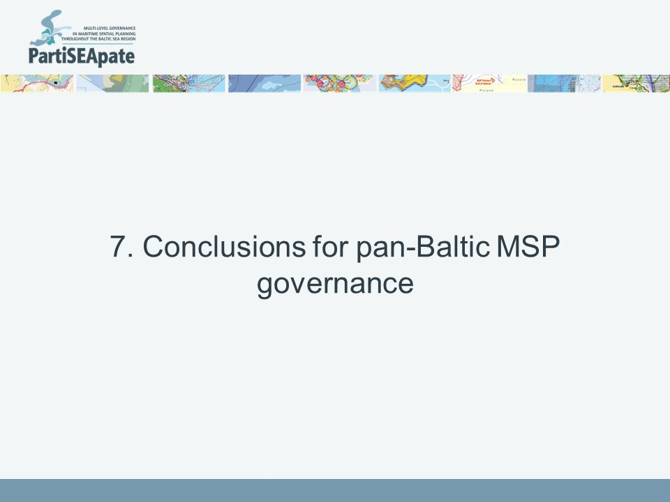 7. Conclusions for pan-Baltic MSP governance