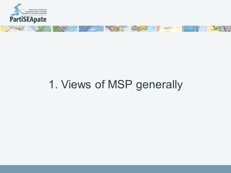 1. Views of MSP generally