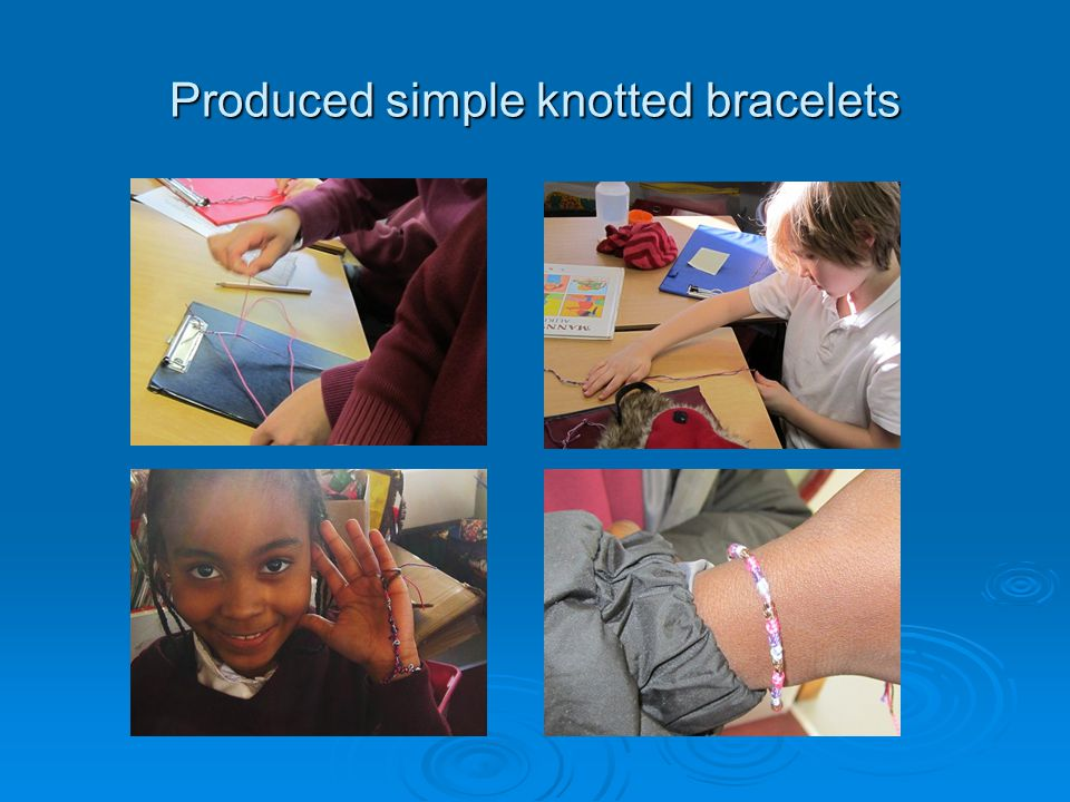 Produced simple knotted bracelets