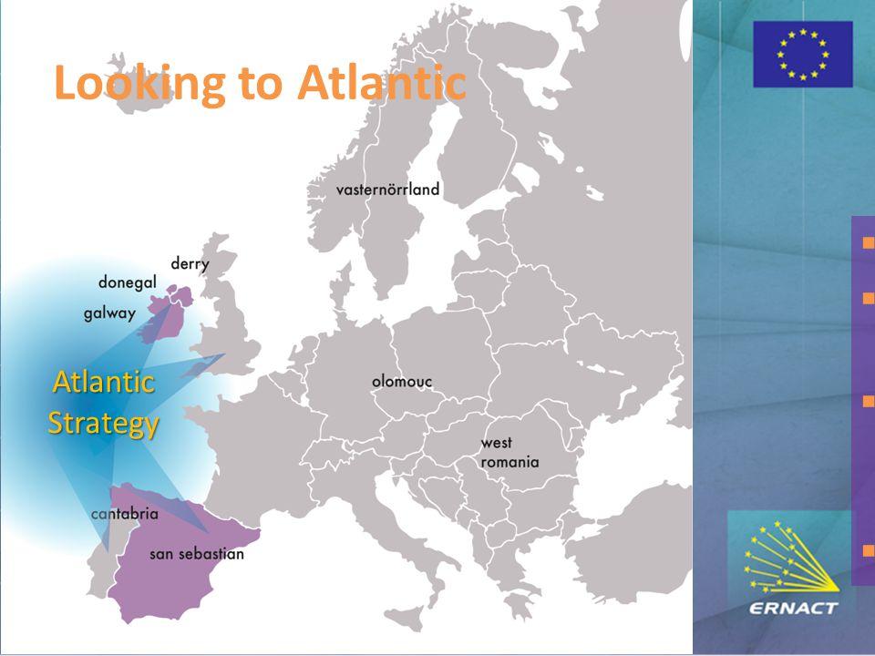Looking to Atlantic  5 ERNACT regions on Atlantic  Atlantic Strategy for the Atlantic Ocean  ERNACT developed a framework for capturing the Digital Agenda possibilities  Baltic & Danube Areas Atlantic Strategy