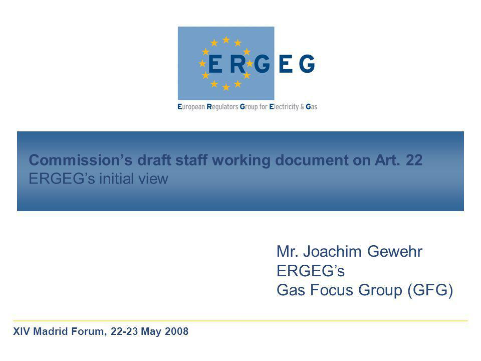 Commission's draft staff working document on Art. 22 ERGEG's initial view Mr.