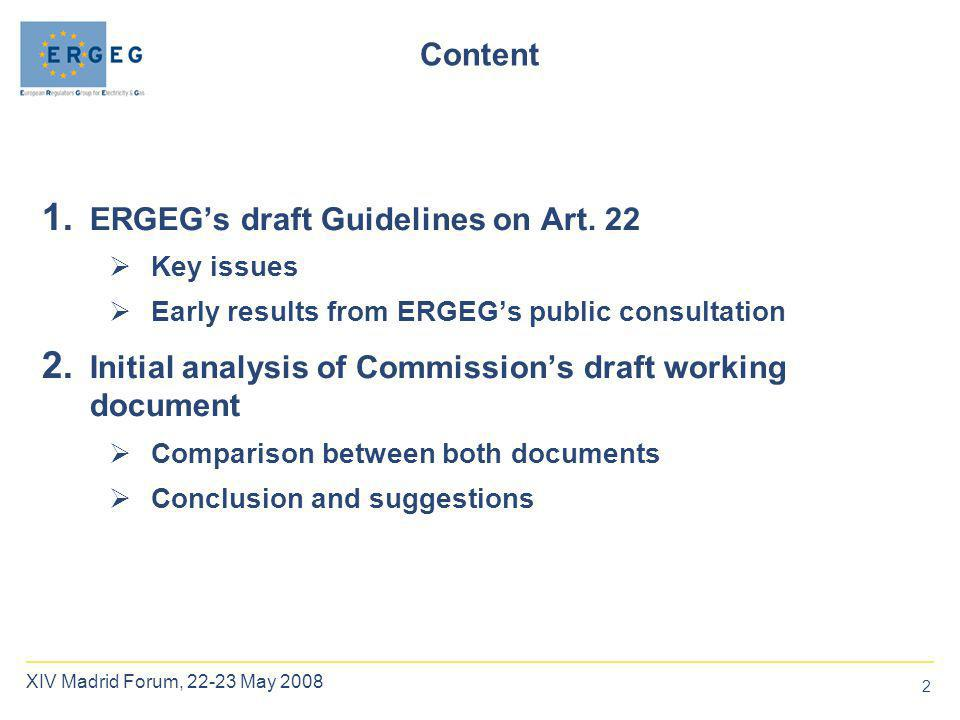 2 Content 1. ERGEG's draft Guidelines on Art.