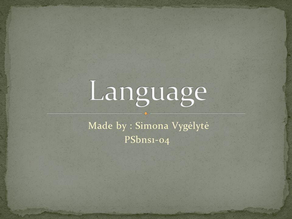 Made by : Simona Vygėlytė PSbns1-04
