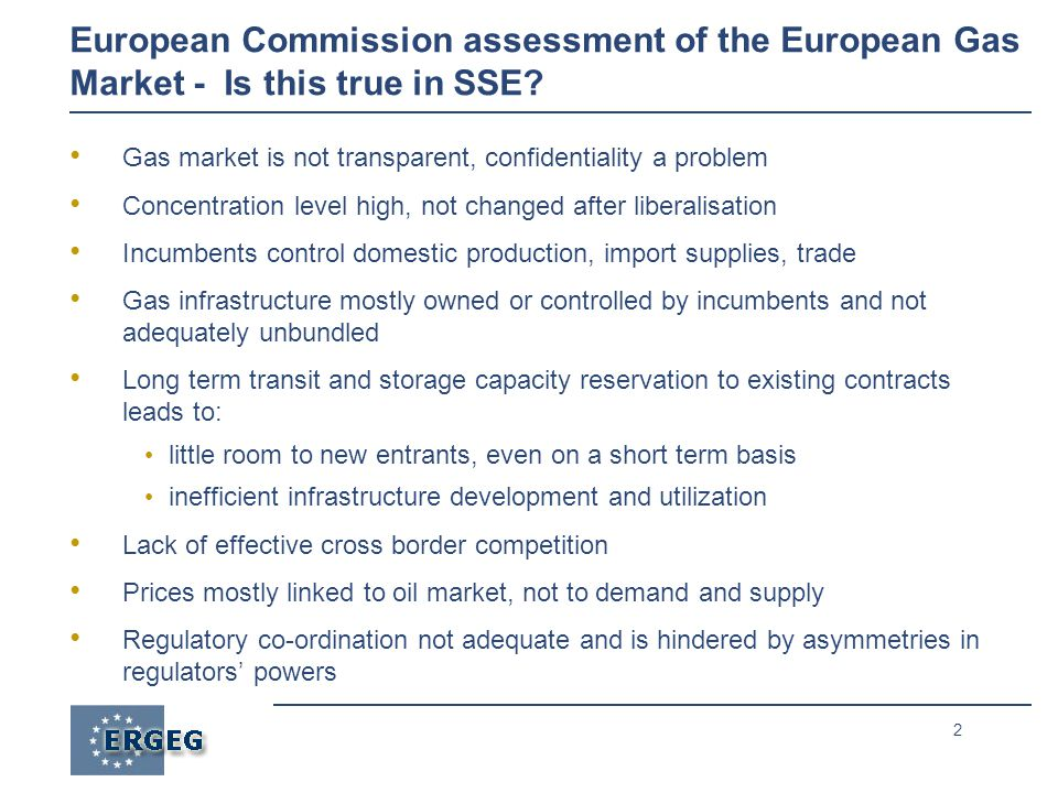 2 European Commission assessment of the European Gas Market - Is this true in SSE.