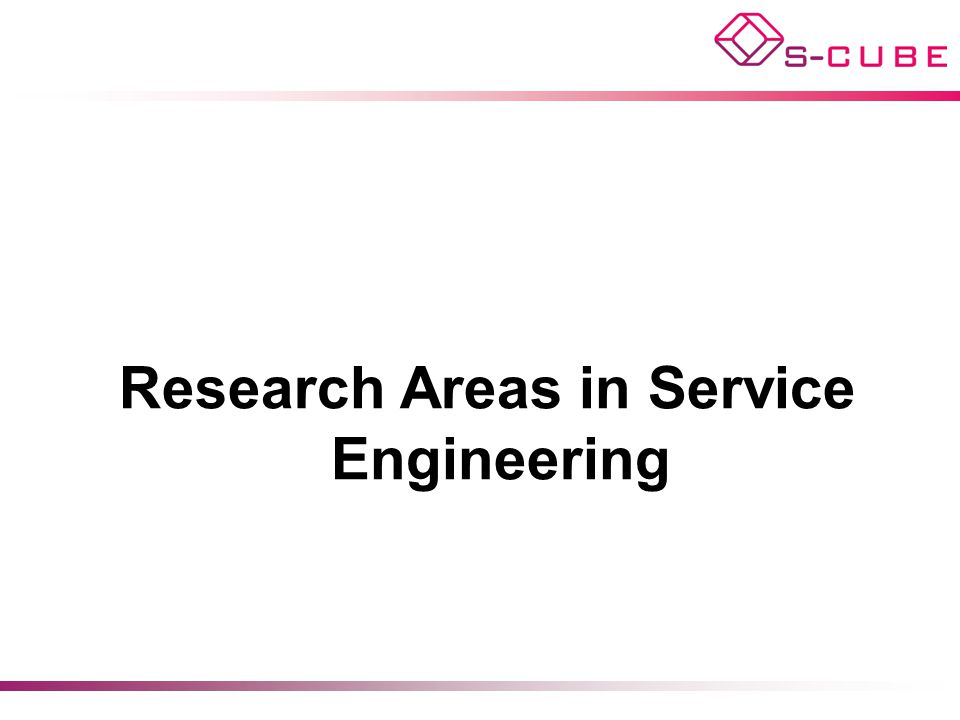 Research Areas in Service Engineering
