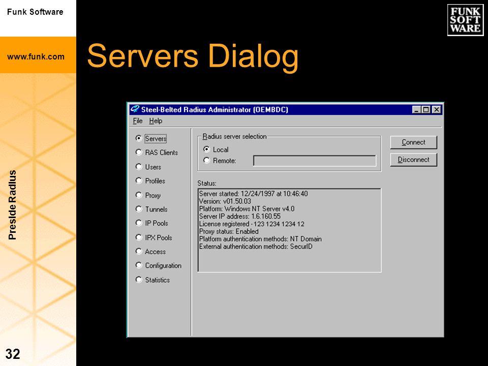 Funk Software www.funk.com Preside Radius 32 Servers Dialog