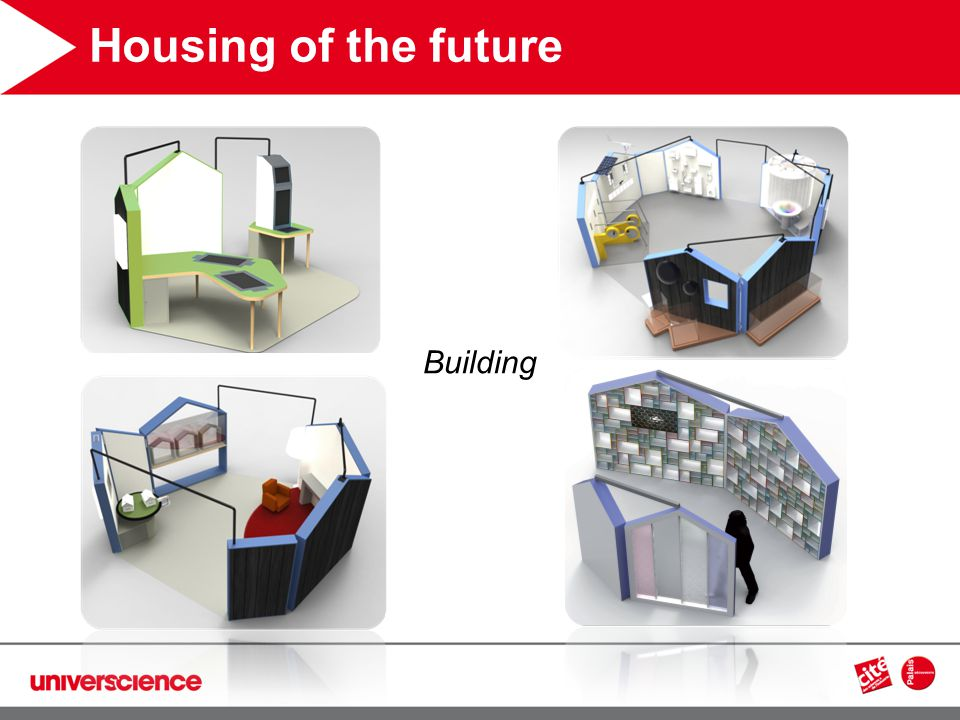 Housing of the future Building
