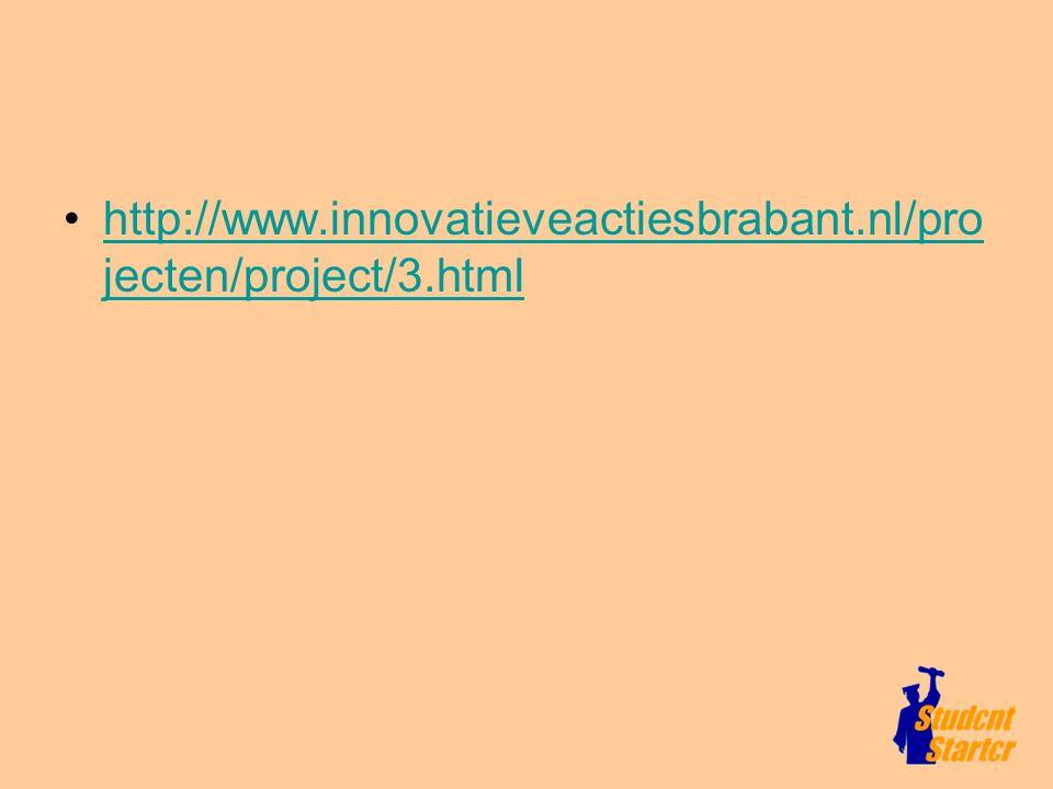 http://www.innovatieveactiesbrabant.nl/pro jecten/project/3.htmlhttp://www.innovatieveactiesbrabant.nl/pro jecten/project/3.html