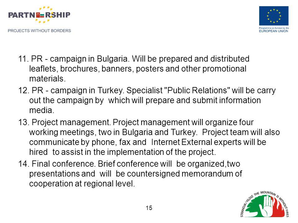 11. PR - campaign in Bulgaria.