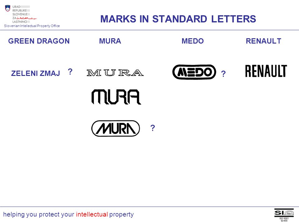 Slovenian Intellectual Property Office helping you protect your intellectual property GREEN DRAGON MURA MEDO RENAULT MARKS IN STANDARD LETTERS .