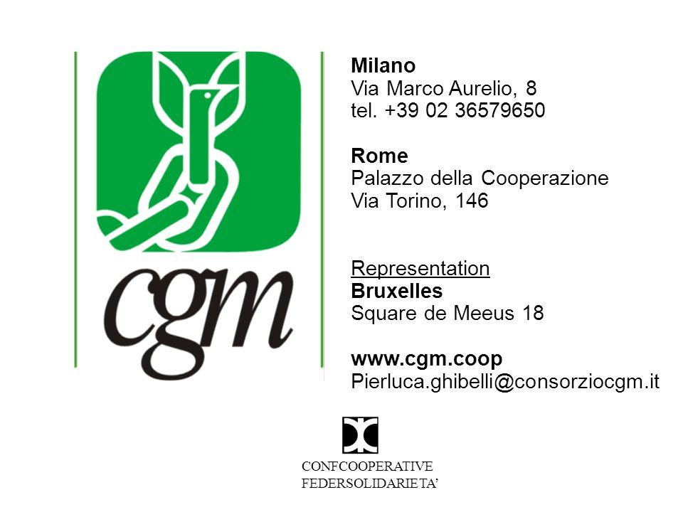 Milano Via Marco Aurelio, 8 tel. +39 02 36579650 Rome Palazzo della Cooperazione Via Torino, 146 Representation Bruxelles Square de Meeus 18 www.cgm.c