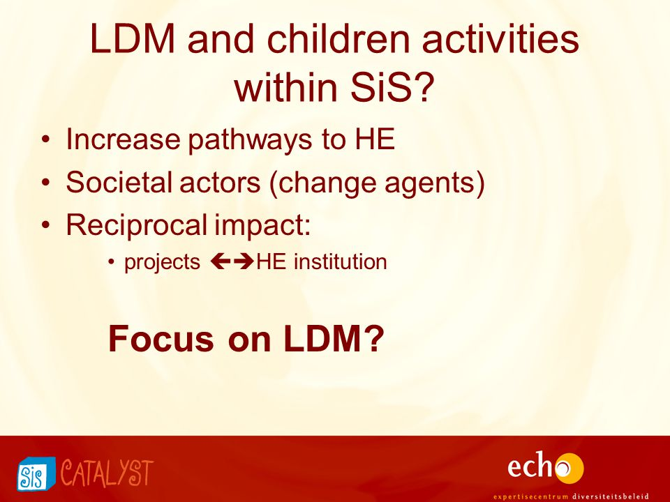 LDM and children activities within SiS.