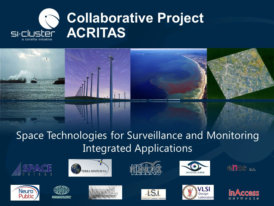 Collaborative Project ACRITAS Space Technologies for Surveillance and Monitoring Integrated Applications