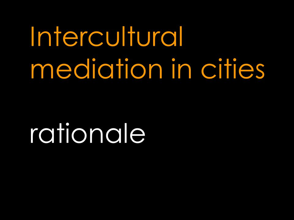Intercultural mediation in cities rationale