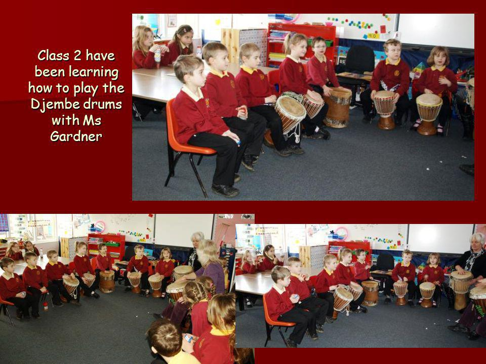Class 2 have been learning how to play the Djembe drums with Ms Gardner