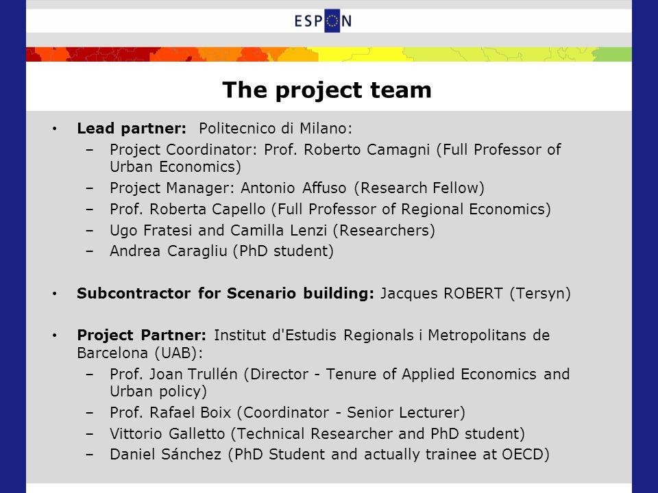 The project team Lead partner: Politecnico di Milano: –Project Coordinator: Prof.