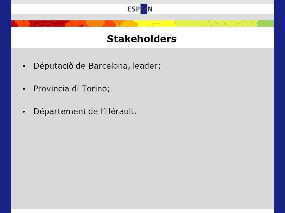 Stakeholders Députaciò de Barcelona, leader; Provincia di Torino; Département de l'Hérault.