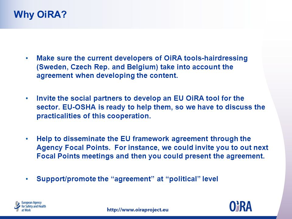 Why OiRA? Make sure the current developers of OiRA tools-hairdressing (Sweden, Czech Rep. and Belgium) take into account the agreement when developing