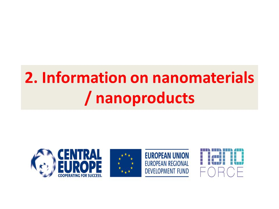 2. Information on nanomaterials / nanoproducts