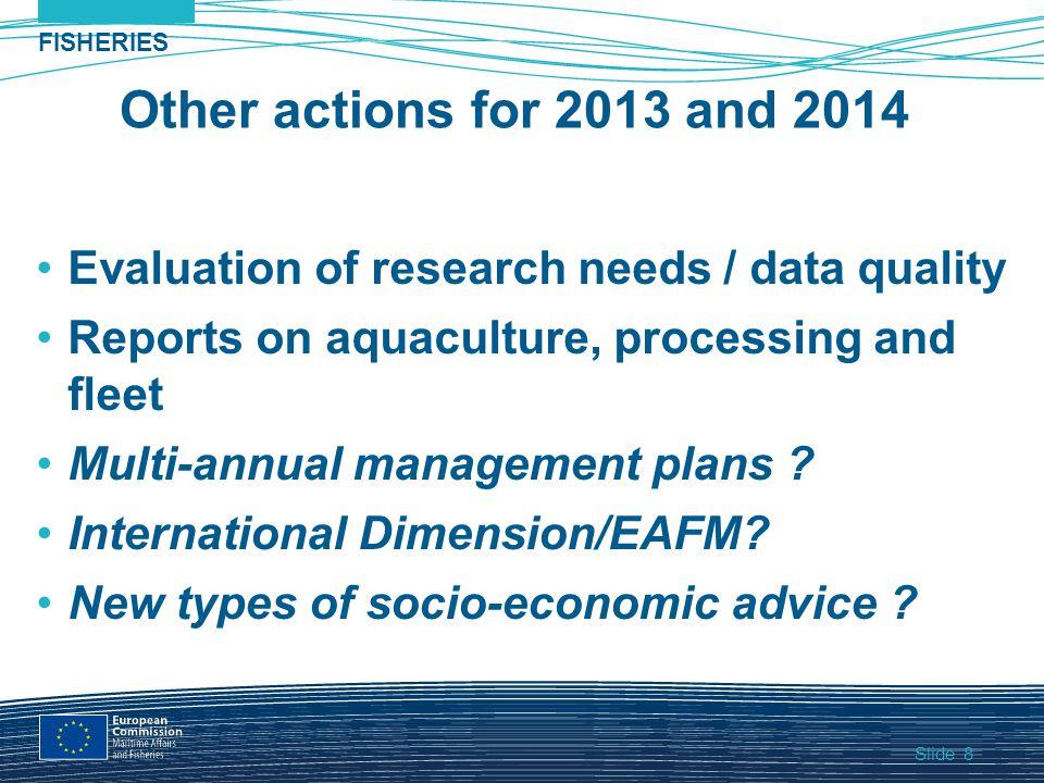 Slide FISHERIES 9 9 Slide Thank you! European Commission MaritimeAffairs andFisheries