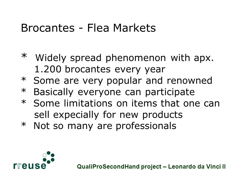 Brocantes - Flea Markets * Widely spread phenomenon with apx.