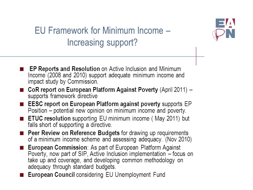 EU Framework for Minimum Income – Increasing support?  EP Reports and Resolution on Active Inclusion and Minimum Income (2008 and 2010) support adequ