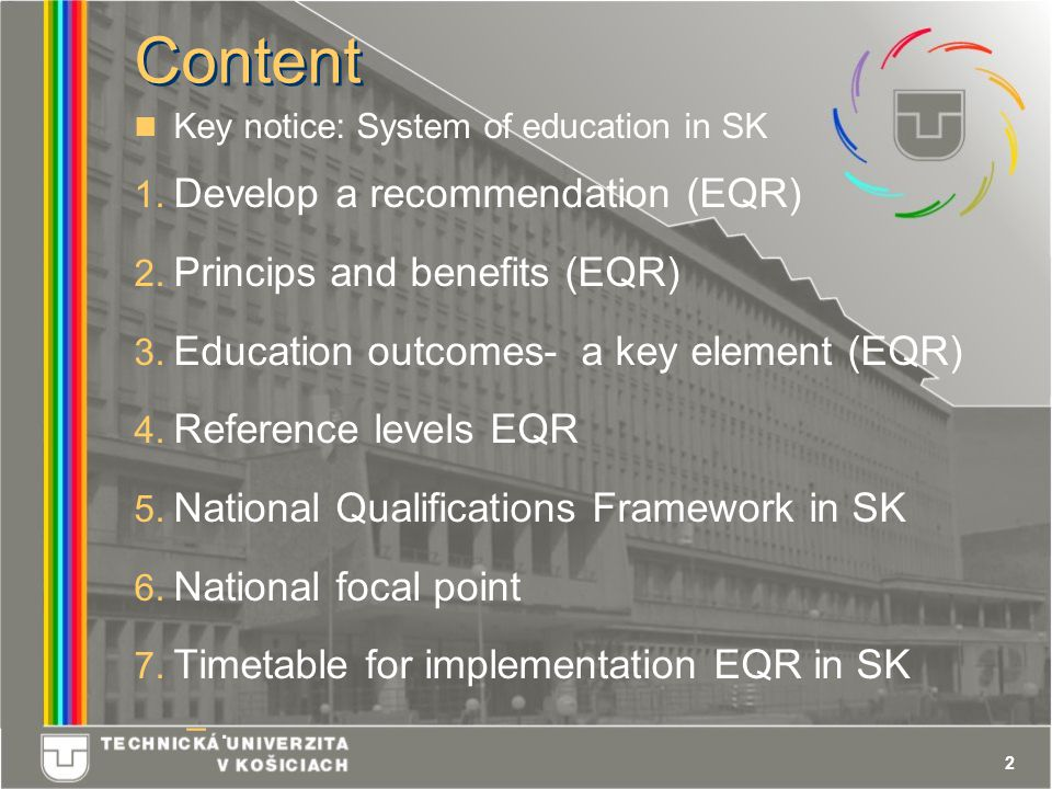 2 Content Key notice: System of education in SK 1.