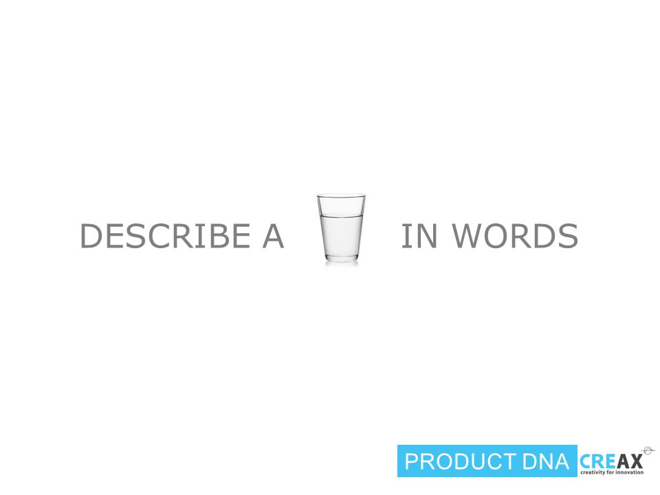 DESCRIBE A IN WORDS PRODUCT DNA