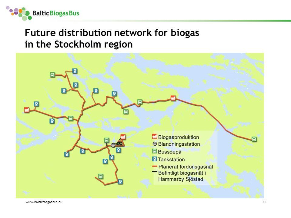 www.balticbiogasbus.eu10 Future distribution network for biogas in the Stockholm region