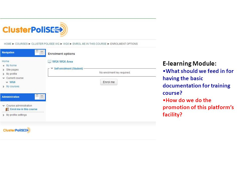 E-learning Module: What should we feed in for having the basic documentation for training course.