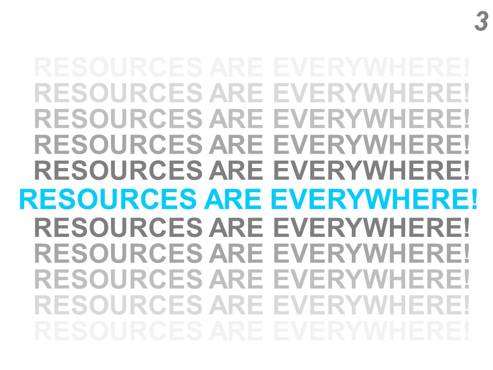 4 To be resourceful is to be creative within constraints