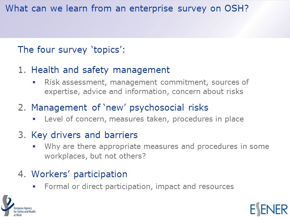 What can we learn from an enterprise survey on OSH.