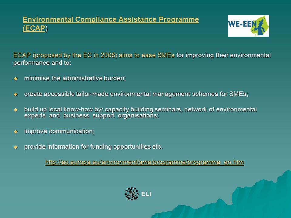 ) Environmental Compliance Assistance Programme (ECAP) Environmental Compliance Assistance Programme (ECAP ECAP (proposed by the EC in 2008) aims to e