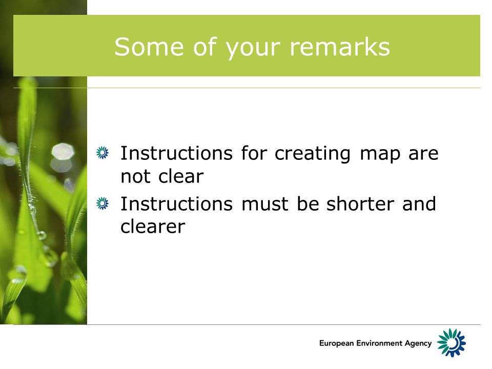 Some of your remarks Instructions for creating map are not clear Instructions must be shorter and clearer