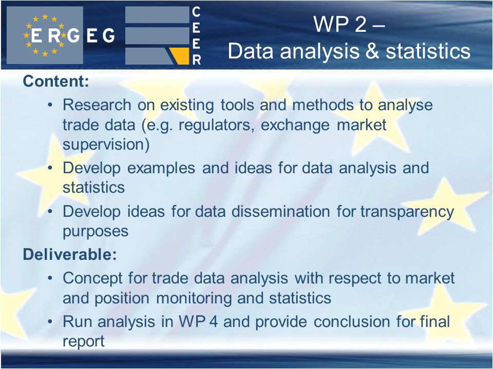 WP 2 – Data analysis & statistics Content: Research on existing tools and methods to analyse trade data (e.g.