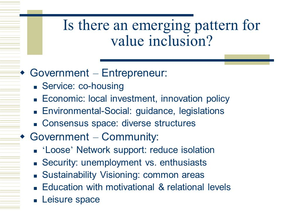 Is there an emerging pattern for value inclusion.