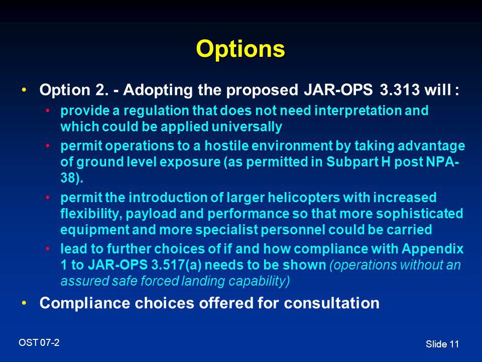 Slide 11 OST 07-2 Options Option 2.