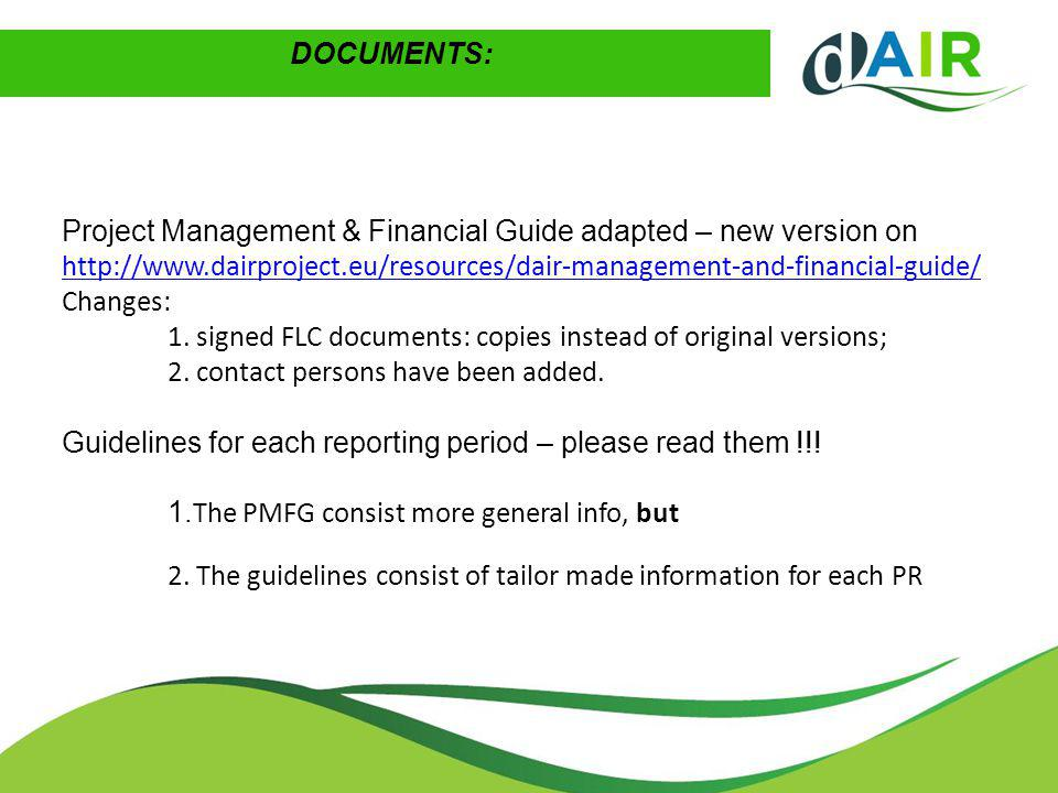 Project Management & Financial Guide adapted – new version on http://www.dairproject.eu/resources/dair-management-and-financial-guide/ Changes: 1.