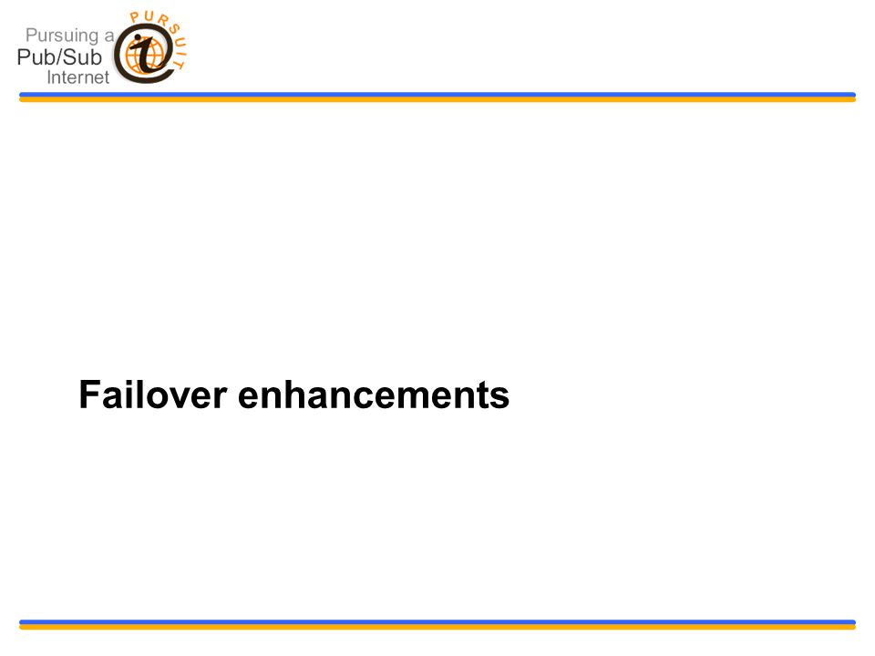 Failover enhancements