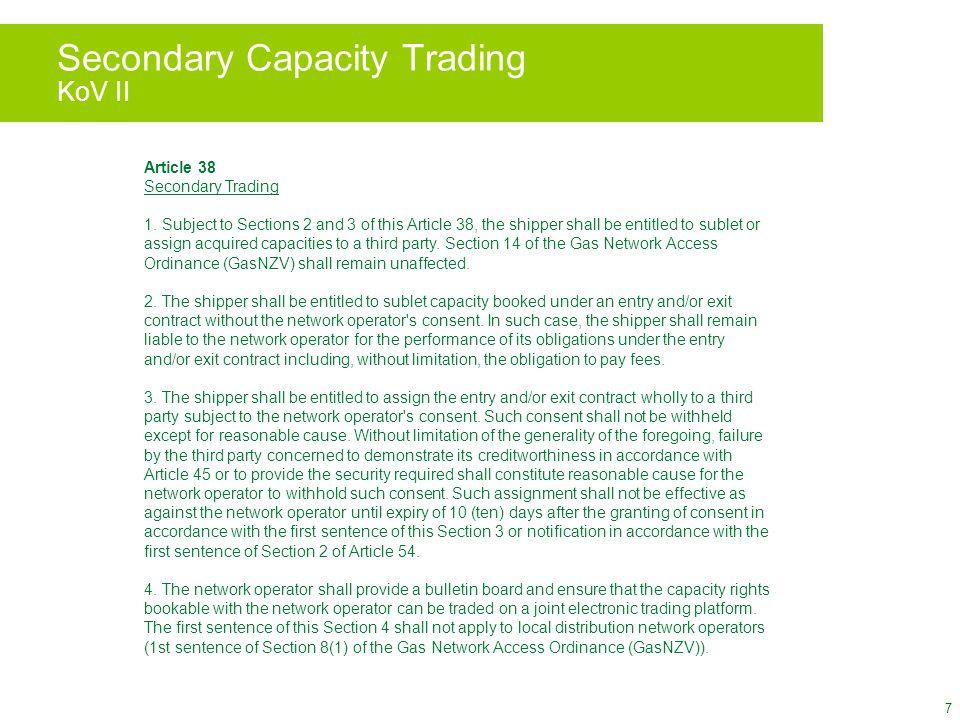 7 Secondary Capacity Trading KoV II Article 38 Secondary Trading 1.