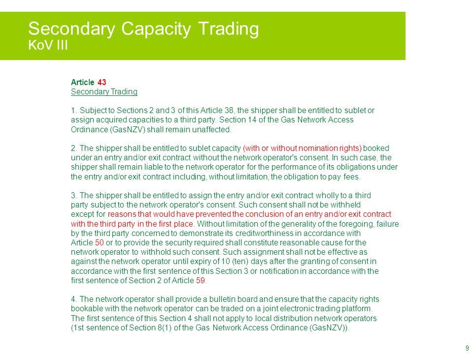 9 Secondary Capacity Trading KoV III Article 43 Secondary Trading 1.