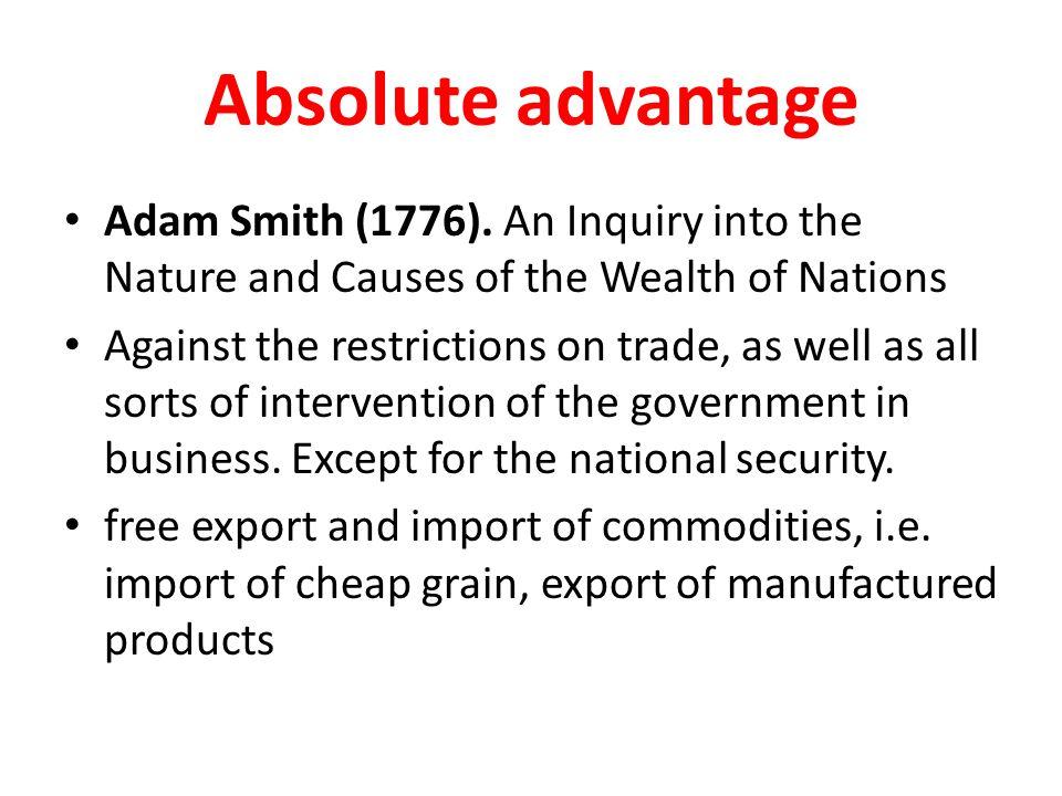 Absolute advantage Adam Smith (1776).
