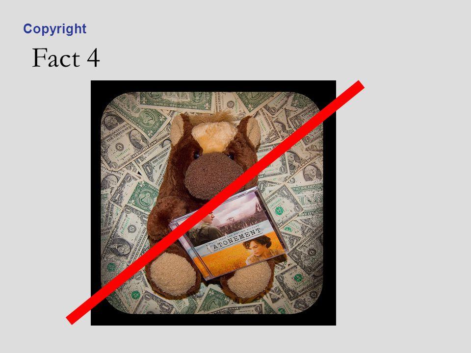 Fact 4 Copyright