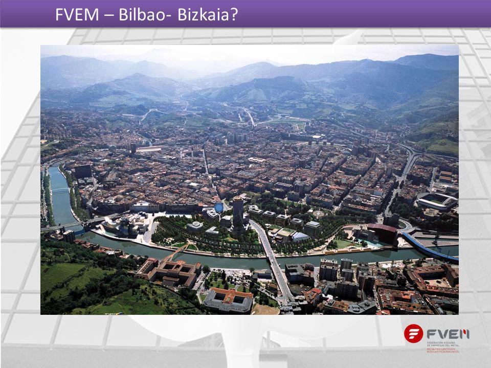 FVEM – Bilbao- Bizkaia Bilbao Bizkaia