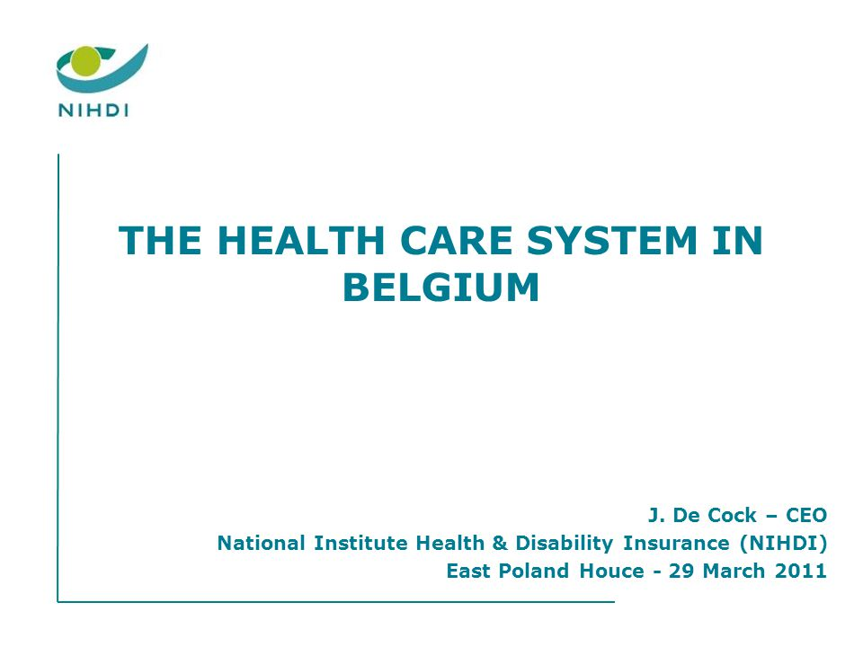 THE HEALTH CARE SYSTEM IN BELGIUM J.