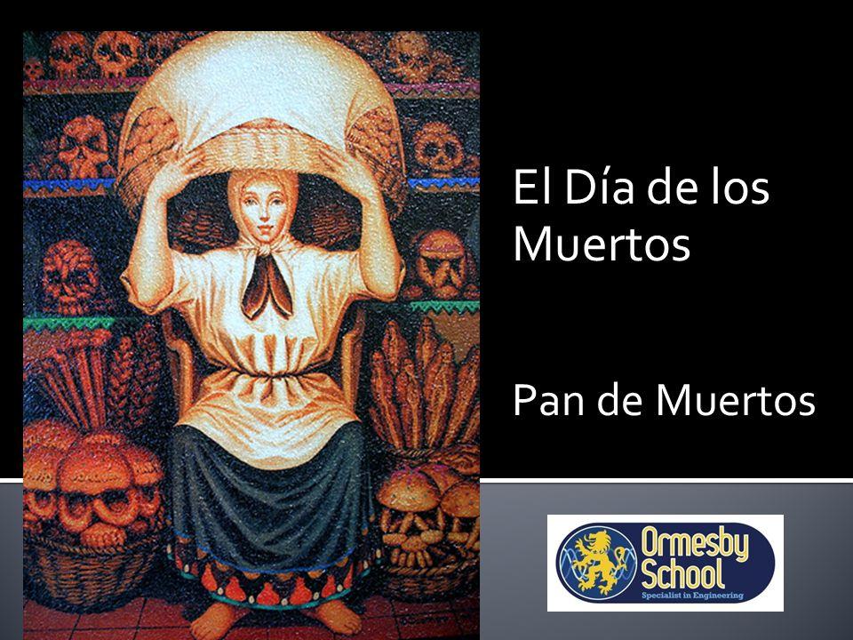 El Día de los Muertos Pan de Muertos