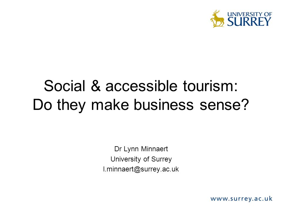 Social & accessible tourism: Do they make business sense.